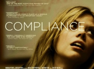 "The movie ""Compliance,"" with Dreama Walker"