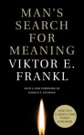 Man's Search for Meaning, by Viktor Frankl, forward by Harold Kushner