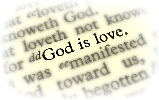 """Image of words in the Bible that say, """"God is love."""""""