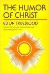 The Humor of Christ, by Elton Trueblood