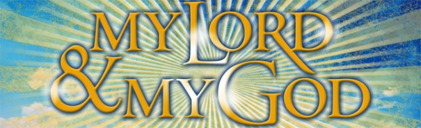 """My Lord & My God"": John 20:28"